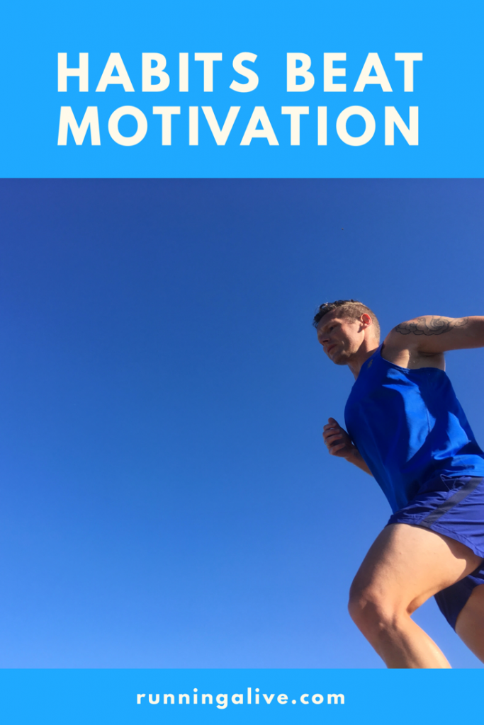Habits Beat Motivation