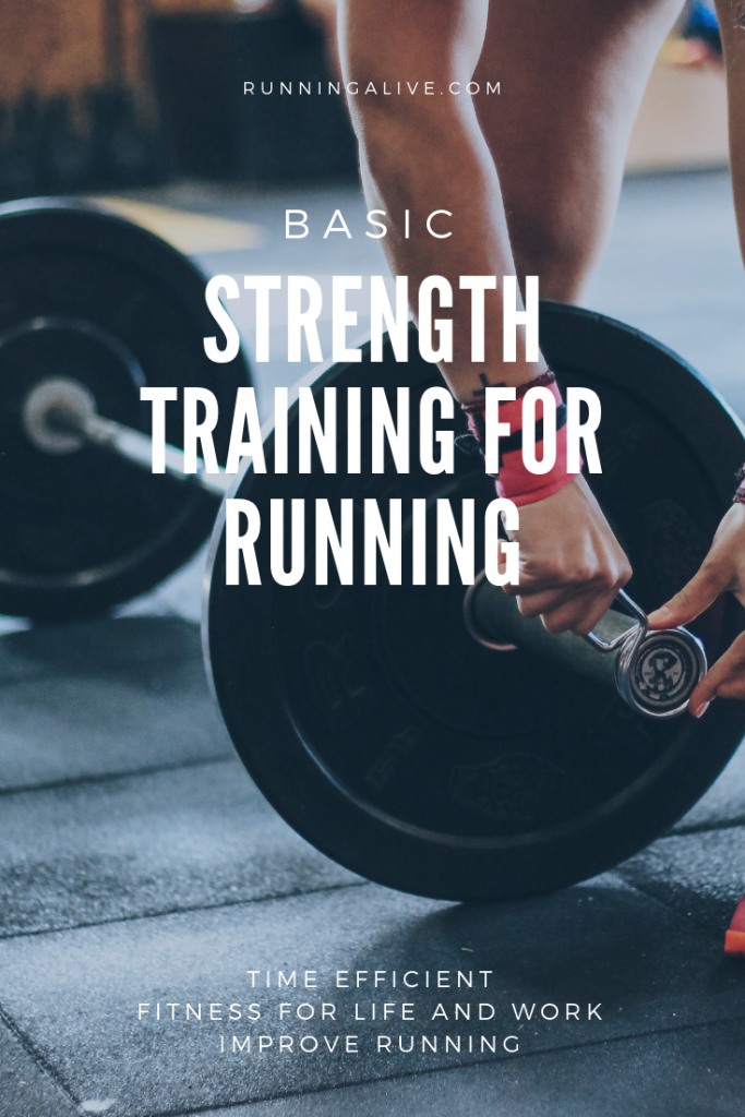 Basic Strength Training For Running•Time efficient