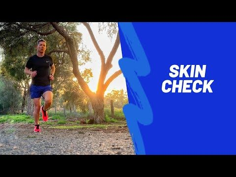 Running And Skin Checks