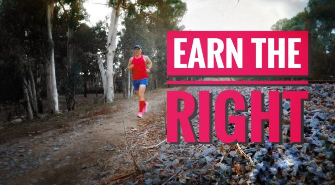 Earn the right to train hard next level marathon